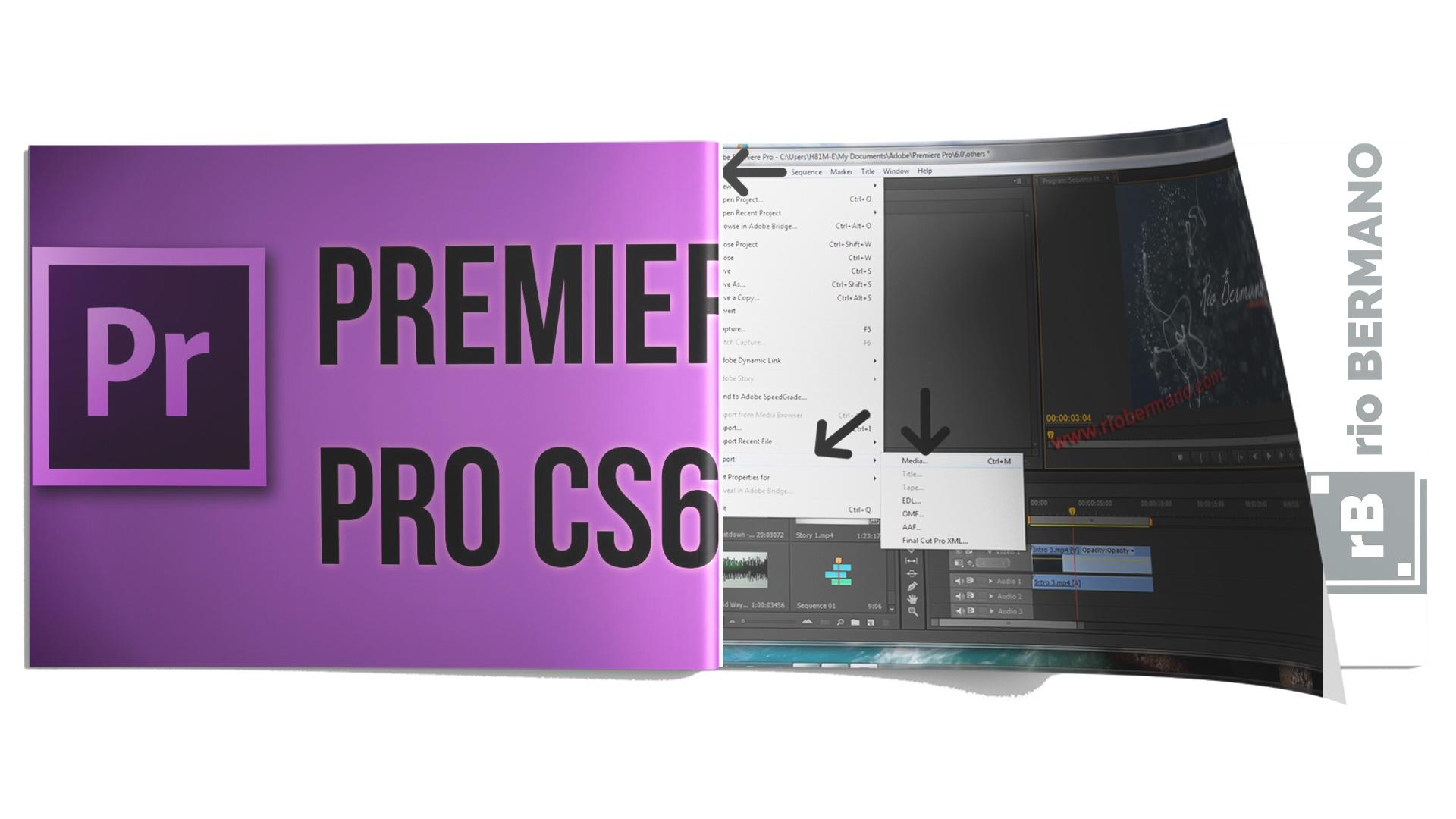 download adobe premiere pro cs 6 - rio bermano