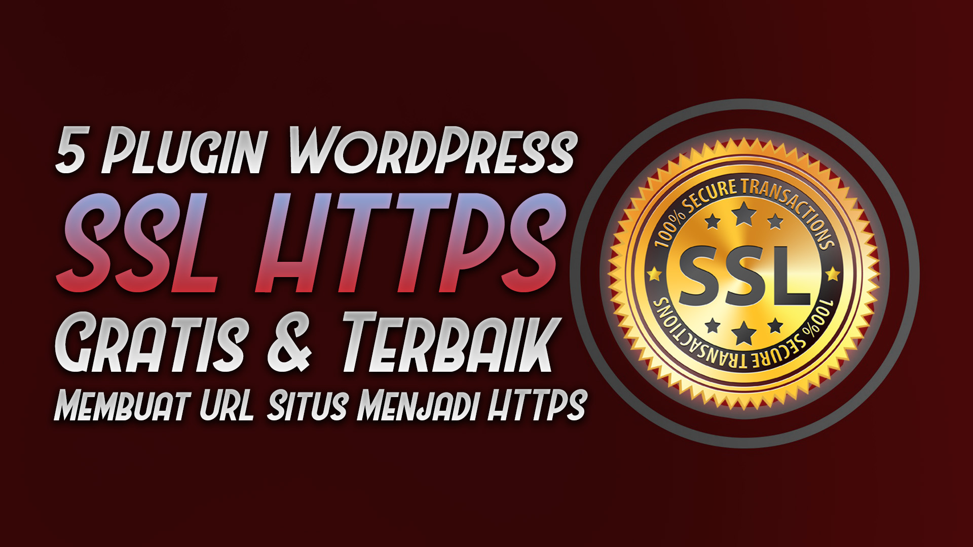 daftar plugin wordpress gratis terbaik ssl https - rio bermano