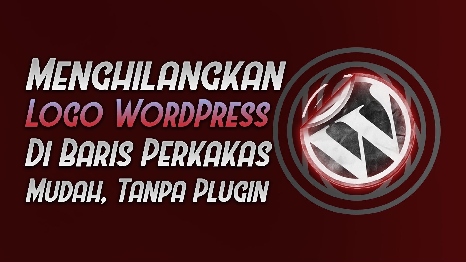 hilangkan logo wordpress dasbor admin bari - rio bermano