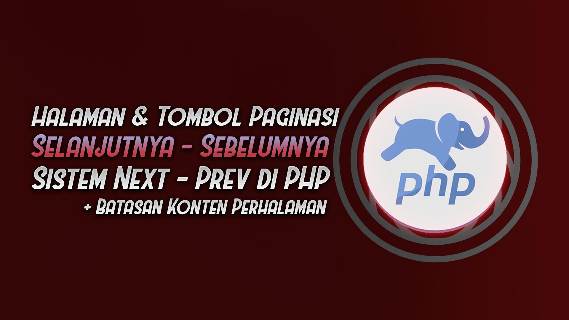 membuat sistem paginasi next prev php - rio bermano