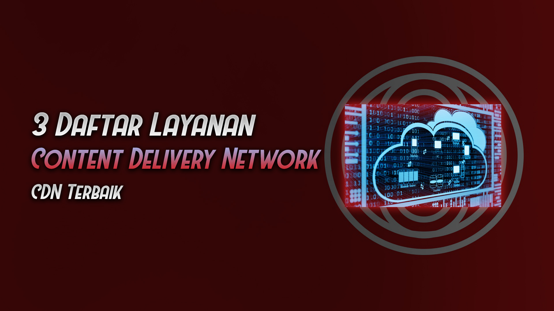 daftar penyedia layanan content delivery network cdn terbaik - rio bermano