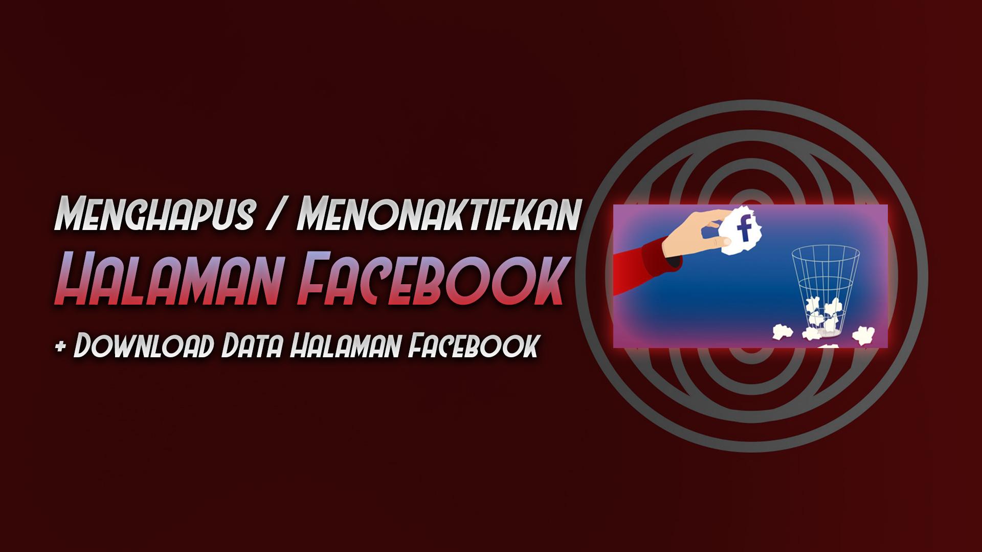 cara menghapus nonaktifkan halaman facebook fanpage - rio bermano