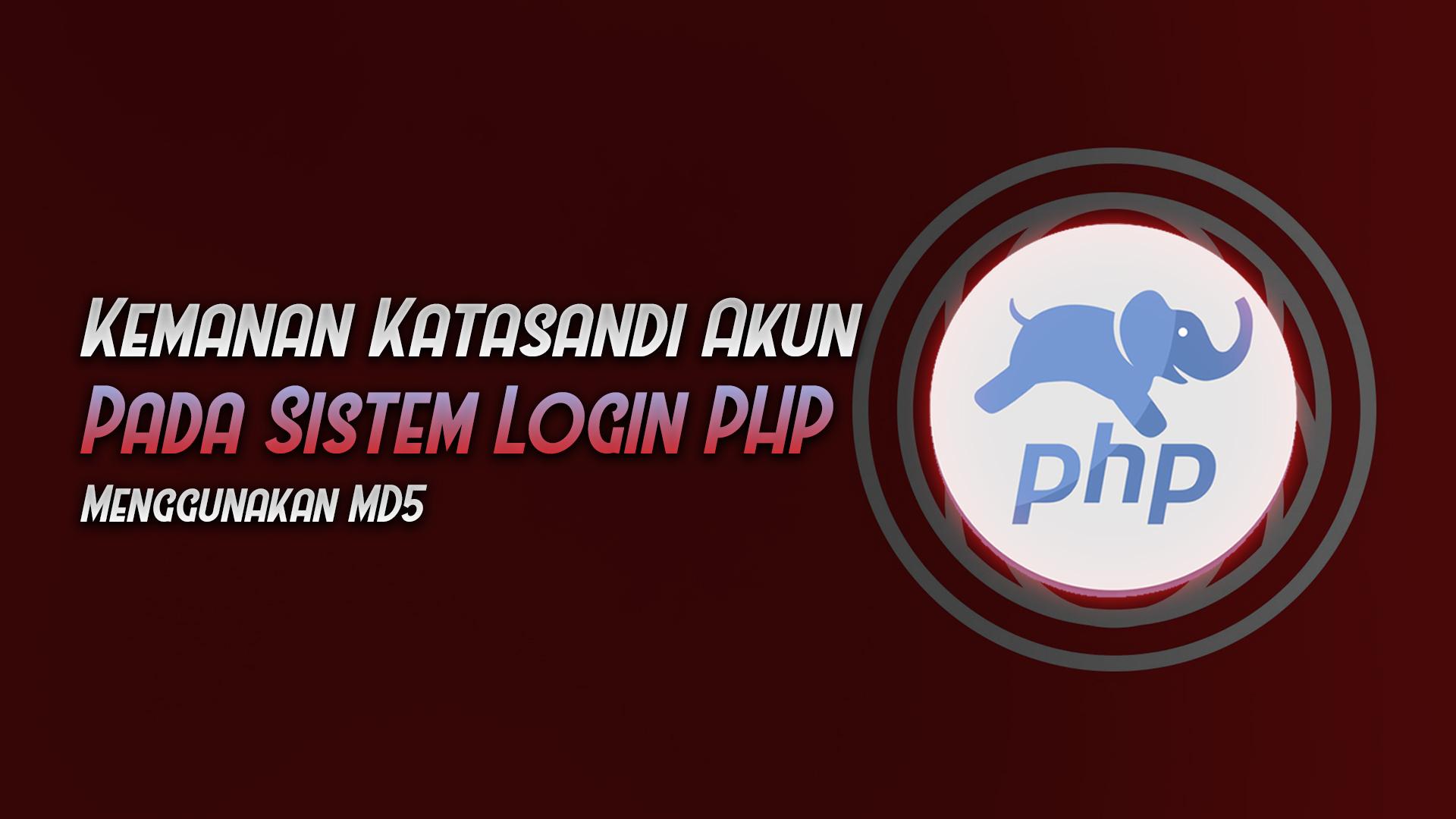 membuat sistem login dengan password keamanan md5 - rio bermano.jpg