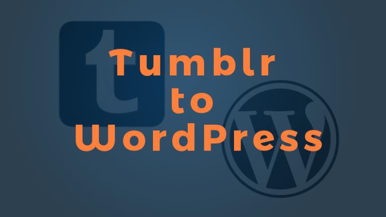 cara import blog post tumblr ke wordpress - rio bermano