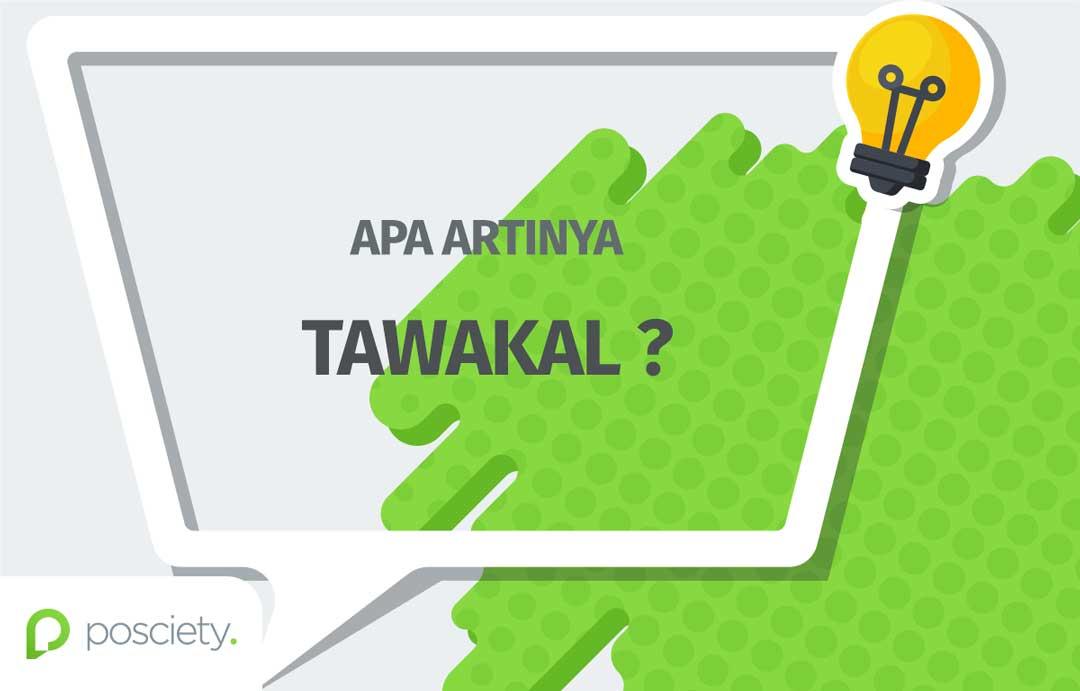 makna tawakal - posciety